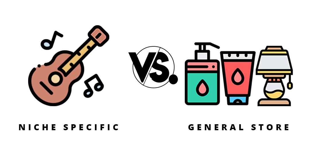 niche specific vs general store